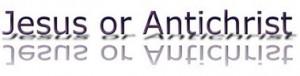 Jesus or Antichrist